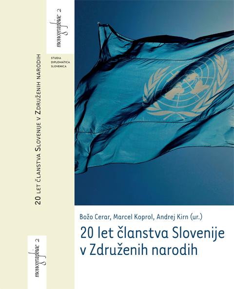 Rahten, Šumrada: 20 let članstva Slovenije v Združenih narodih