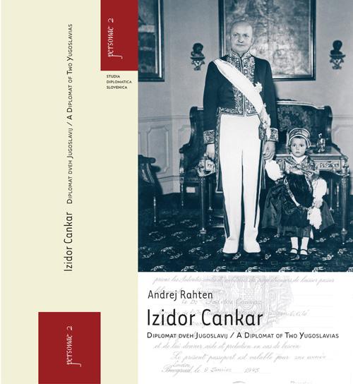 Andrej Rahten: Izidor Cankar – diplomat dveh Jugoslavij