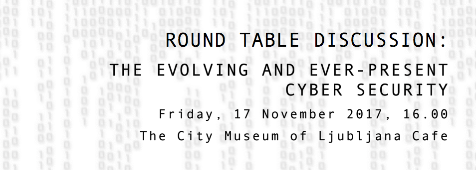 "Roundtable on ""The Evolving and Ever-present Cyber Security"""