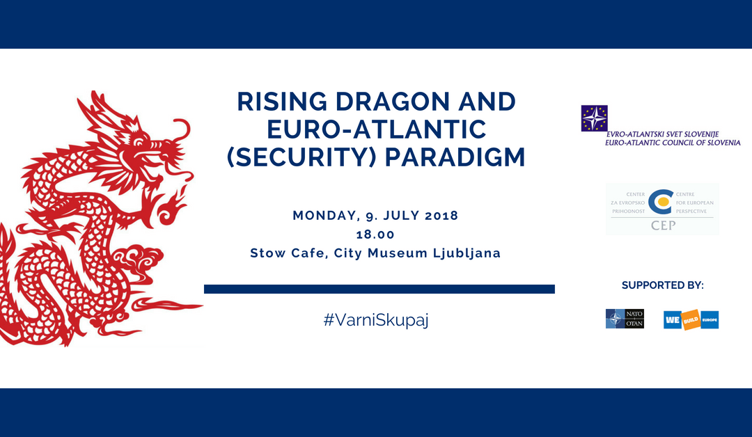 Rising Dragon and Euro-Atlantic (Security) Paradigm