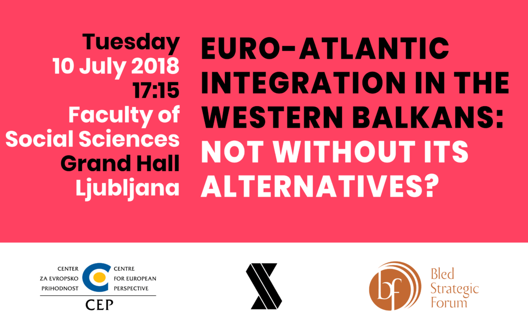Euro-Atlantic Integration in the Western Balkans: Not without its Alternatives?