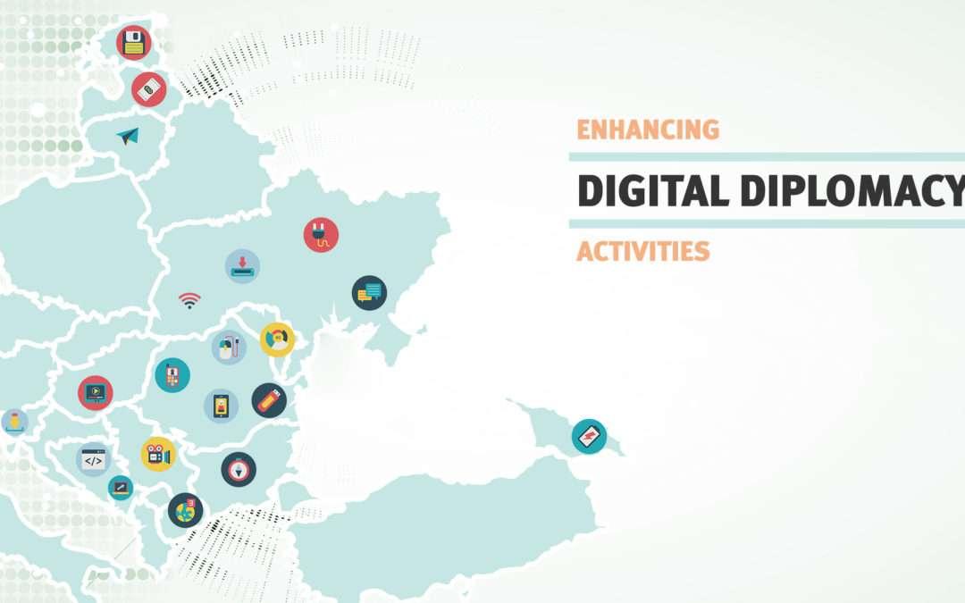 Enhancing Digital Diplomacy Activities in the Western Balkans and Eastern Europe