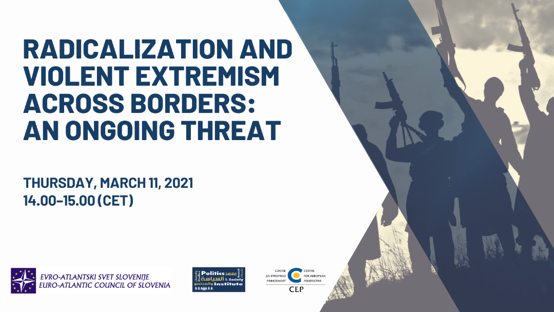 [Webinar recording] Radicalization and Violent Extremism Across Borders: An Ongoing Threat